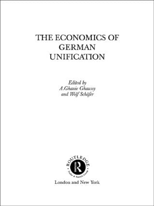 The Economics of German Unification (Hardback) book cover