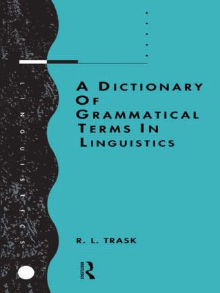 A Dictionary of Grammatical Terms in Linguistics (Paperback) book cover