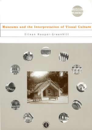 Museums and the Interpretation of Visual Culture book cover