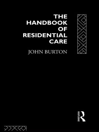 The Handbook of Residential Care book cover