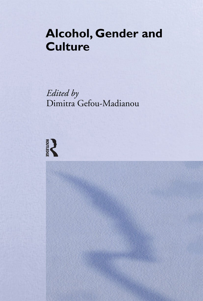 Alcohol, Gender and Culture book cover
