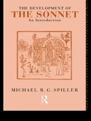 The Development of the Sonnet: An Introduction, 1st Edition (Paperback) book cover