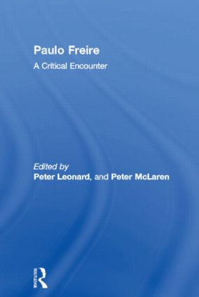 Paulo Freire: A Critical Encounter (Paperback) book cover
