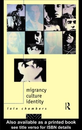 Migrancy, Culture, Identity (Paperback) book cover