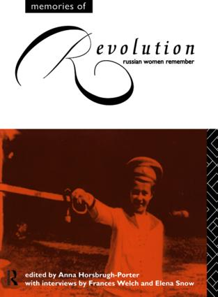 Memories of Revolution: Russian Women Remember, 1st Edition (Paperback) book cover