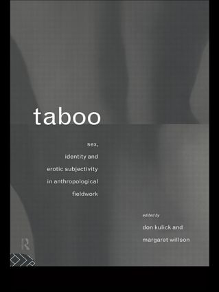 Taboo: Sex, Identity and Erotic Subjectivity in Anthropological Fieldwork (Paperback) book cover