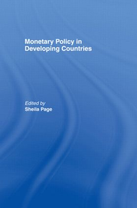 Monetary Policy in Developing Countries: 1st Edition (Hardback) book cover