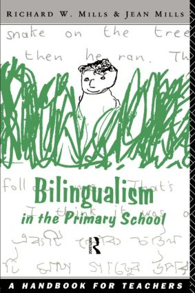 Bilingualism in the Primary School: A Handbook for Teachers (Paperback) book cover