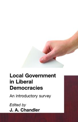 Local Government in Liberal Democracies: An Introductory Survey, 1st Edition (Paperback) book cover
