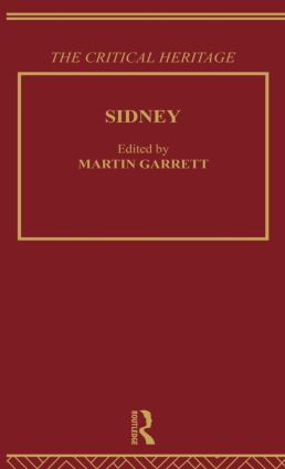 Sidney: The Critical Heritage: 1st Edition (Hardback) book cover