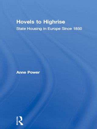 Hovels to Highrise: State Housing in Europe Since 1850 (Paperback) book cover