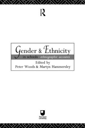 Gender and Ethnicity in Schools: Ethnographic Accounts, 1st Edition (Paperback) book cover