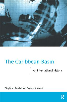 The Caribbean Basin: An International History book cover