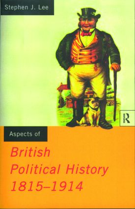 Aspects of British Political History 1815-1914 (Paperback) book cover