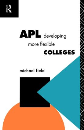 APL: Developing more flexible colleges book cover