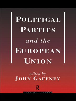 Political Parties and the European Union: 1st Edition (Paperback) book cover