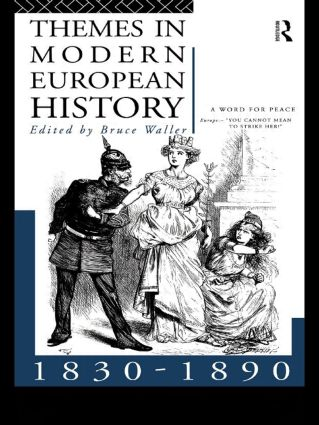 Themes in Modern European History 1830-1890 (Paperback) book cover