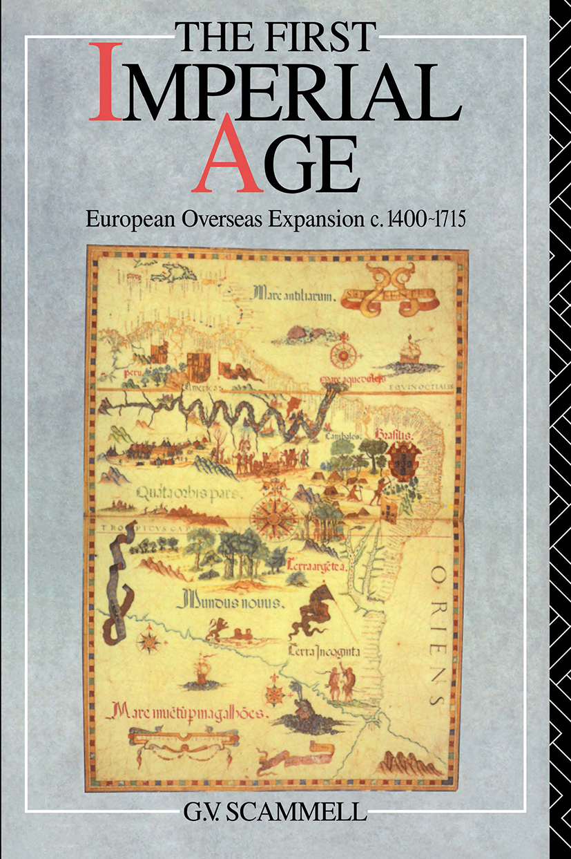 The First Imperial Age: European Overseas Expansion 1500-1715, 1st Edition (Paperback) book cover