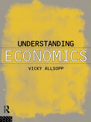 Understanding Economics: 1st Edition (Paperback) book cover