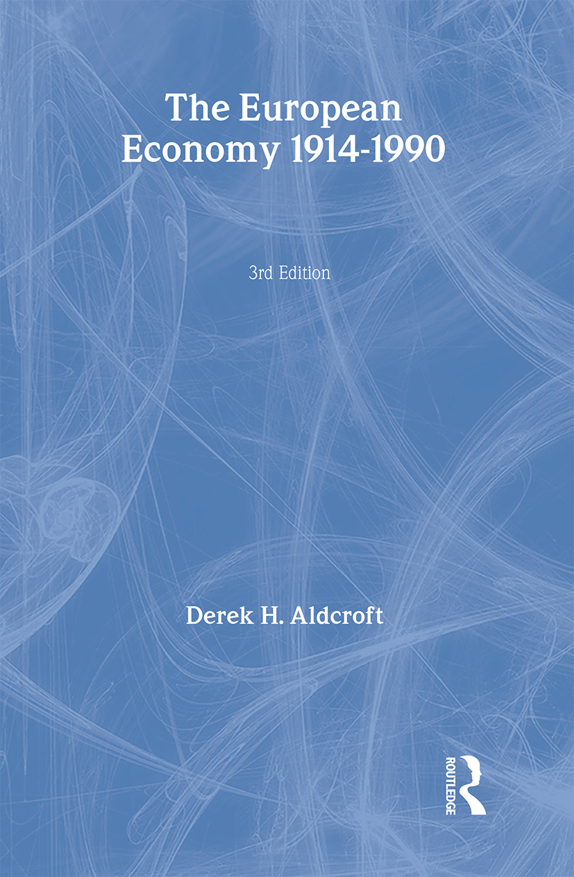 The European Economy 1914-1990: 3rd Edition (Paperback) book cover