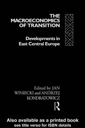 The Macroeconomics of Transition: 1st Edition (Hardback) book cover