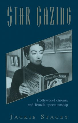 Star Gazing: Hollywood Cinema and Female Spectatorship, 1st Edition (Paperback) book cover