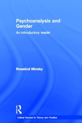 Psychoanalysis and Gender: An Introductory Reader book cover