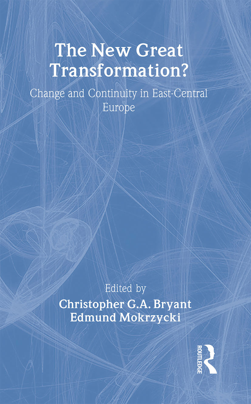 The New Great Transformation?: Change and Continuity in East-Central Europe, 1st Edition (Hardback) book cover