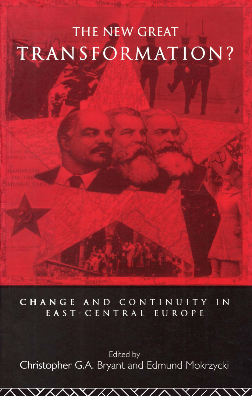The New Great Transformation?: Change and Continuity in East-Central Europe, 1st Edition (Paperback) book cover