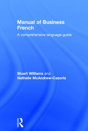 Manual of Business French: 1st Edition (Hardback) book cover