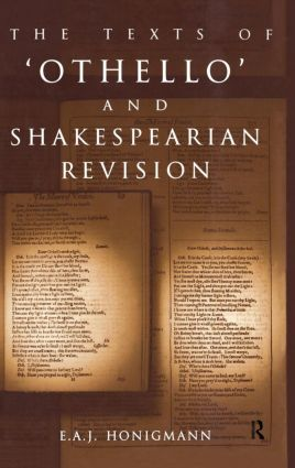 The Texts of Othello and Shakespearean Revision (Hardback) book cover