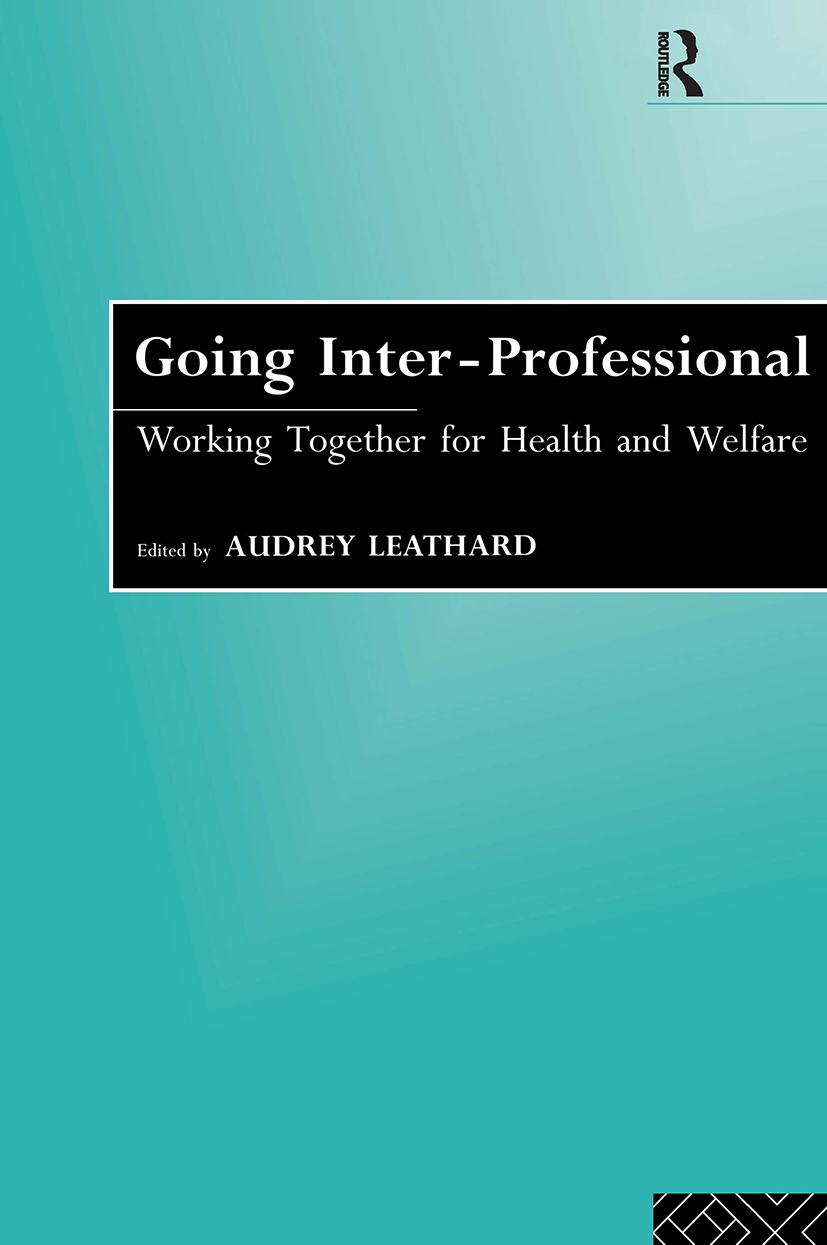 Going Interprofessional: Working Together for Health and Welfare, 1st Edition (Paperback) book cover