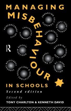 Managing Misbehaviour in Schools: 2nd Edition (Paperback) book cover