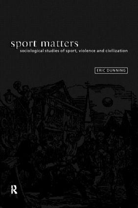 Sport Matters: Sociological Studies of Sport, Violence and Civilisation (Paperback) book cover