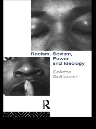 Racism, Sexism, Power and Ideology: 1st Edition (Paperback) book cover