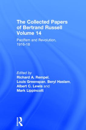 The Collected Papers of Bertrand Russell, Volume 14: Pacifism and Revolution, 1916-18, 1st Edition (Hardback) book cover