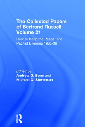 The Collected Papers of Bertrand Russell Volume 21: How to Keep the Peace: The Pacifist Dilemma, 1935–38 book cover