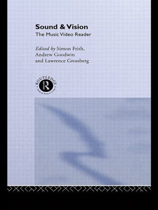 Sound and Vision: The Music Video Reader, 1st Edition (Paperback) book cover