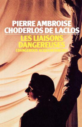 Les Liaisons Dangereuses: 1st Edition (Paperback) book cover