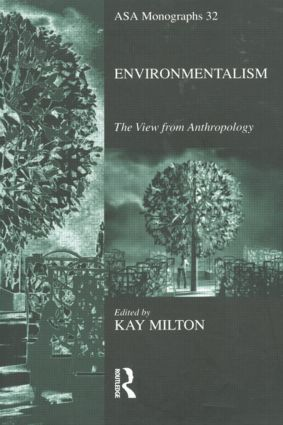 Environmentalism: The View from Anthropology (Paperback) book cover
