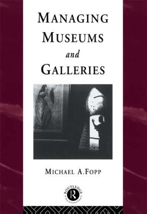 Managing Museums and Galleries book cover