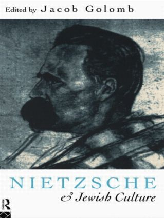 Nietzsche and Jewish Culture: 1st Edition (Paperback) book cover