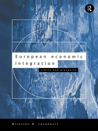 European Economic Integration: Limits and Prospects book cover