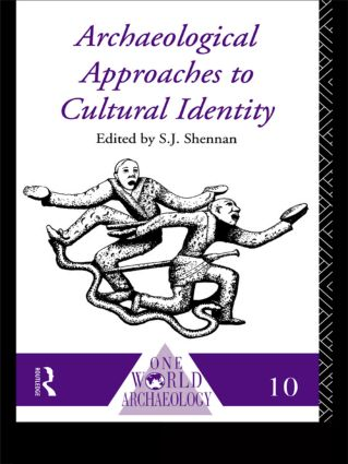 Archaeological Approaches to Cultural Identity
