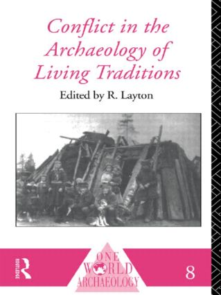 Conflict in the Archaeology of Living Traditions: 2nd Edition (Paperback) book cover