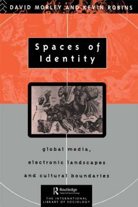 Spaces of Identity: Global Media, Electronic Landscapes and Cultural Boundaries (Paperback) book cover