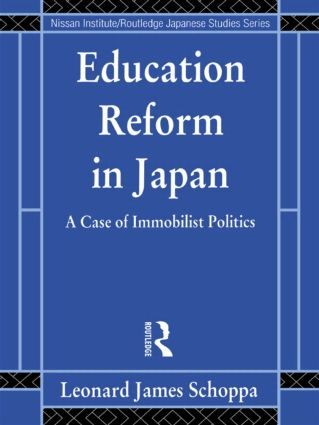Education Reform in Japan: A Case of Immobilist Politics (Paperback) book cover
