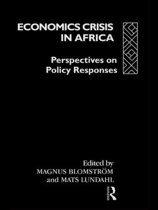Economic Crisis in Africa: Perspectives on Policy Responses, 1st Edition (Hardback) book cover