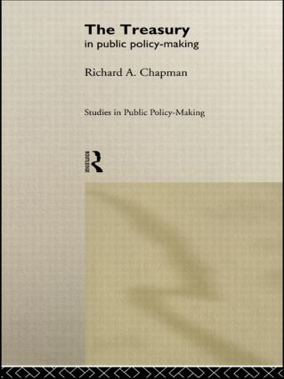 The Treasury in Public Policy-Making: 1st Edition (Hardback) book cover