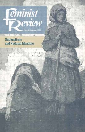 Feminist Review: Issue 44: Nationalisms and National Identities, 1st Edition (Paperback) book cover